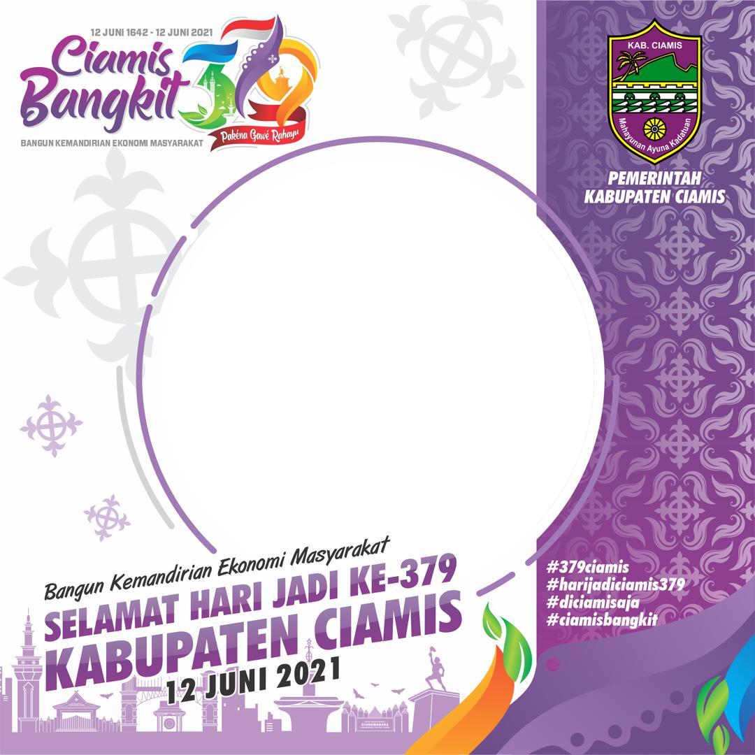 Desain Keren Bingkai Twibbon Hari Ulang Tahun (HUT) Kabupaten Ciamis 2021 - Ciamis Bangkit