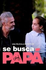 Dad Wanted (Se busca papá) (2020)