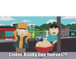 ▷ Cielos Randy que huevos!! (South Park)