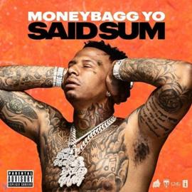 Said Sum Lyrics - Moneybagg Yo