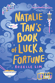 https://www.goodreads.com/book/show/42051103-natalie-tan-s-book-of-luck-and-fortune?ac=1&from_search=true