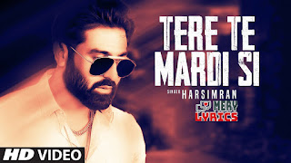 Tere Te Mardi Si Lyrics By Harsimran