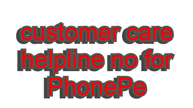 customer-care-helpline-no-for-phonepe