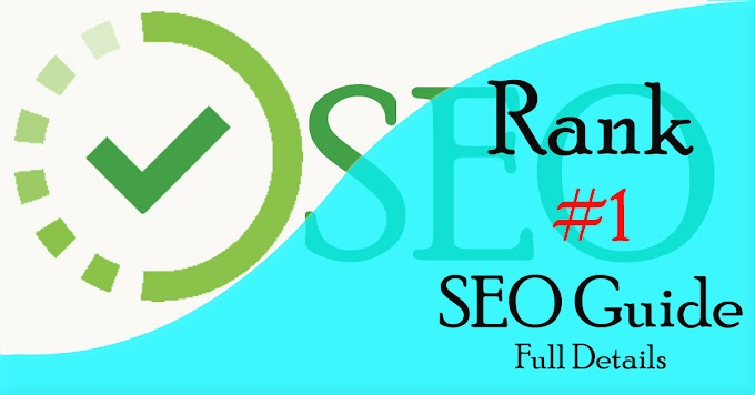 SEO Full Guide for Beginner - Rank your post in #1