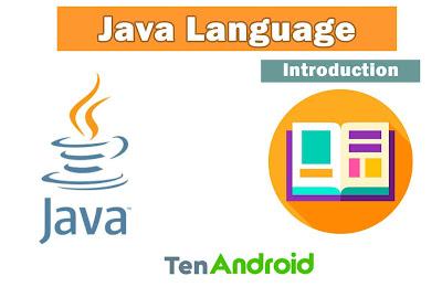 Java Programming Language - Introduction