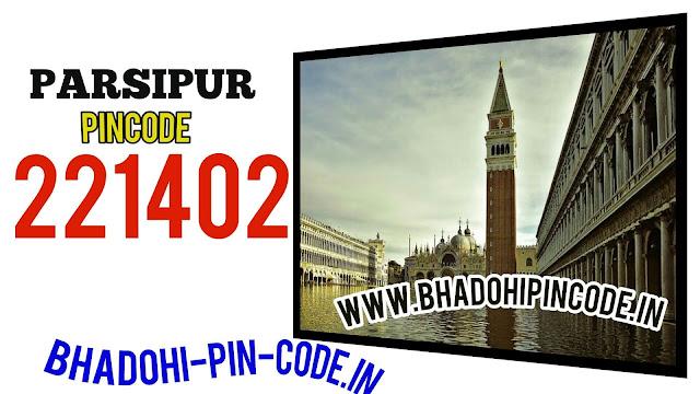 parsipur bhadohi pin code