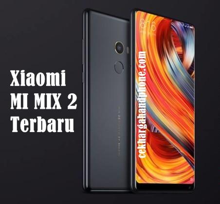 Harga Handphone Empat Varian Mi MIX 2 Terbaru