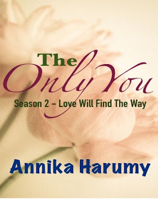 The Only You (Season 2 - Love Will Find The Way) by Annika Harumy Pdf