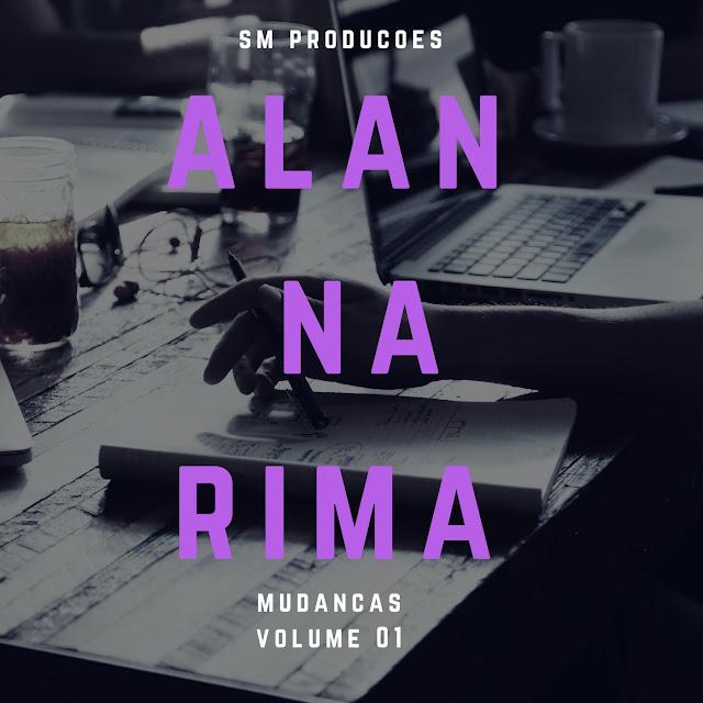 """Alan Na Rima lança o álbum """"Mudanças"""""""