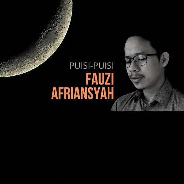 Puisi-puisi Fauzi Afriansyah (Jakarta)