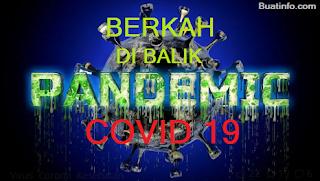 Buat Info - Berkah di Balik Wabah Pandemi Covid 19