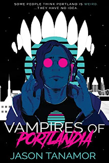 vampires of portlandia jason tanamor filipino american urban fantasy aswang in portland oregon