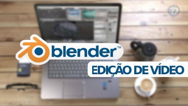 Blender para edição de vídeo