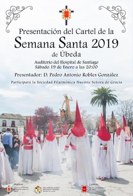 Presentación del Cartel de la Semana Santa de Úbeda 2019