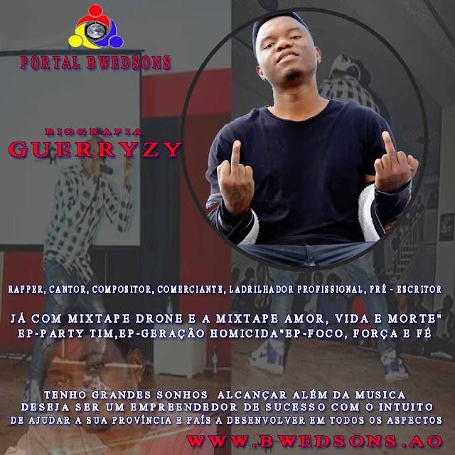 """Guerryzy Um verdadeiro """"Hustler"""" Rapper, cantor, compositor, comerciante, ladrilhador Profissional e pré - escritor (Biografia)"""