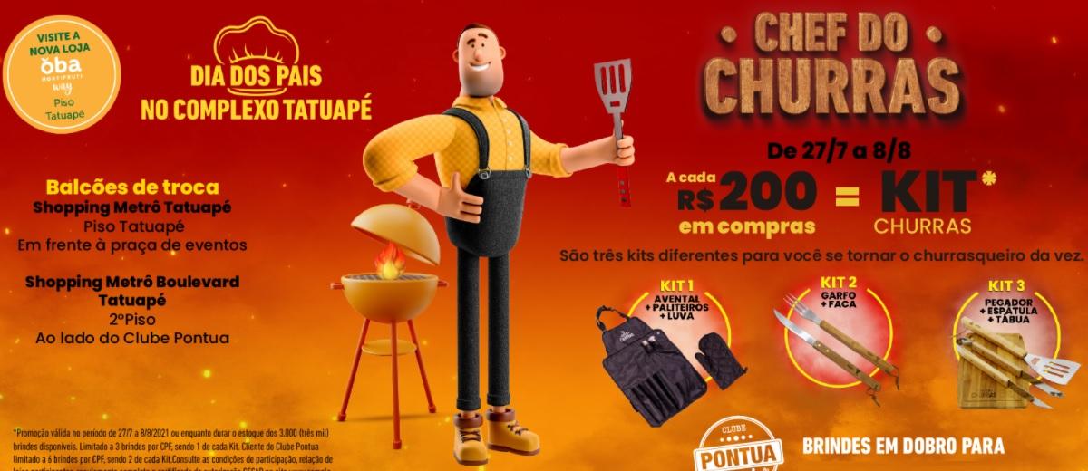 Promoção Dia dos Pais 2021 Tatuapé Shopping Ganhe Kit Churrasco - Chef do Churras