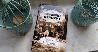 """Sentymentalna podróż, czyli recenzja """"Gdańskiego depozytu"""" Piotra Schmandta."""