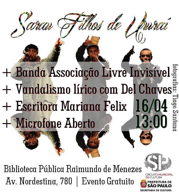 SARAU FILHOS DE URURAÍ + Banda Associação Livre Invisível (Evento Gratuito em São Paulo)