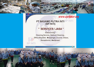 www.cariloker.org | PT. Basamo Putra Inti ( BP INTI ) Adalah merupakan perusahaan Jasa Informasi Penempatan Tenaga Kerja yang dibawah naungan RESMI disnaker. - Lowongan Kerja Terbaru ELEKTRONIK Cikarang