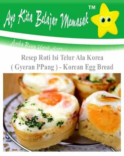 Cara Bikin Gyeran PPang Roti Isi Telur Ala Khas Korea