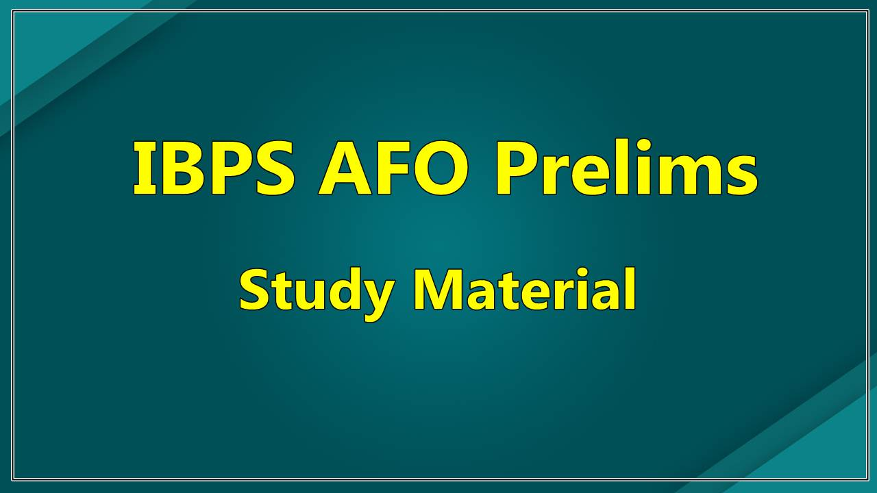 IBPS AFO Prelims Study Material