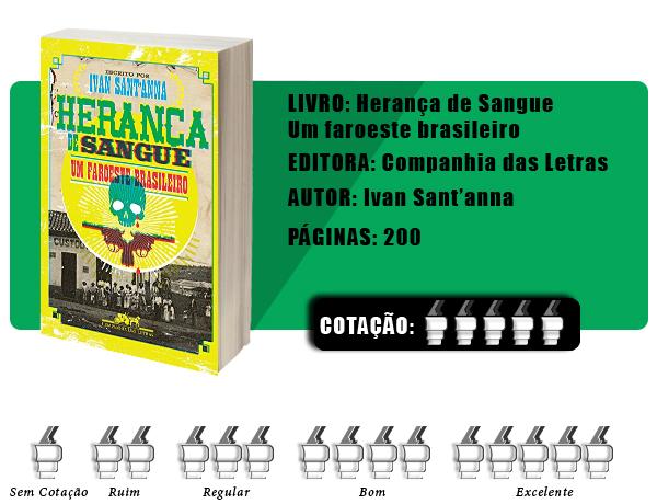 COTA%25C3%2587%25C3%2583O%2BLISTAS%2BNOVA - 10 Considerações sobre Herança de Sangue, de Ivan Sant'anna ou literalmente um faroeste brasileiro
