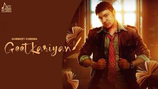 Geetkariyan Lyrics Gurmeet Cheema