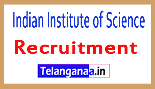 IISc Indian Institute of Science Recruitment Notification 2018