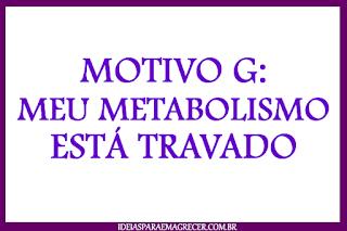 Como destravar o metabolismo