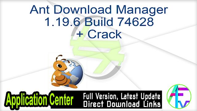Ant Download Manager 1.19.6 Build 74628 + Crack
