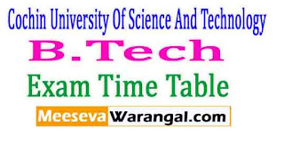 Cochin University Of Science And Technology B.Tech CE/CS/EB/EC/EE/EI/FT/IT/ME/SE VIth Sem Apr 2017 Exam Time Table