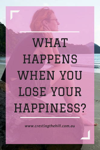 What do you do when you lose your happiness? How do you find it again?
