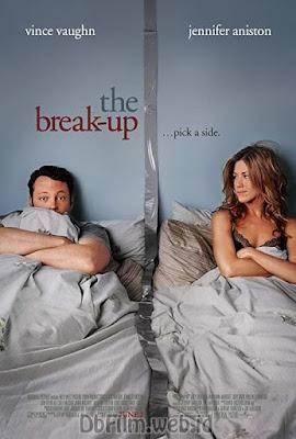 Sinopsis film The Break-Up (2006)