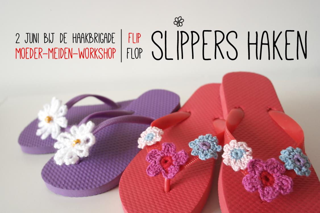 Haken Voor Kinderen Haakworkshop Slippers Versieren
