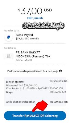 Klik Transfer Rp.xxx IDR Sekarang  Dari gambar diatas bisa diketahui bahwa harga $1 PayPal = Rp.13.697 IDR dan biaya penarikan Rp16.000 IDR.