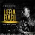 MUSIC: LERA BARI (PRAISE GOD) - MINISTER POI | | @NPOI1