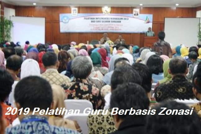 Pelatihan Kurikulum 2013 Bagi Guru Berbasis Zonasi