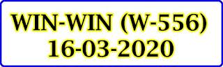 WIN-WIN (W-556) 16-03-2020 Kerala Lottery Result