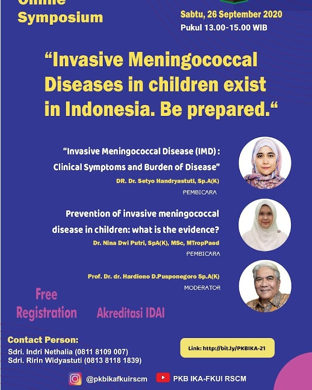 """Invasive Meningococcal Diseases in Children exist in Indonesia. Be Prepared""  Sabtu, 26 September 2020, Pukul 13.00-15.00 WIB"