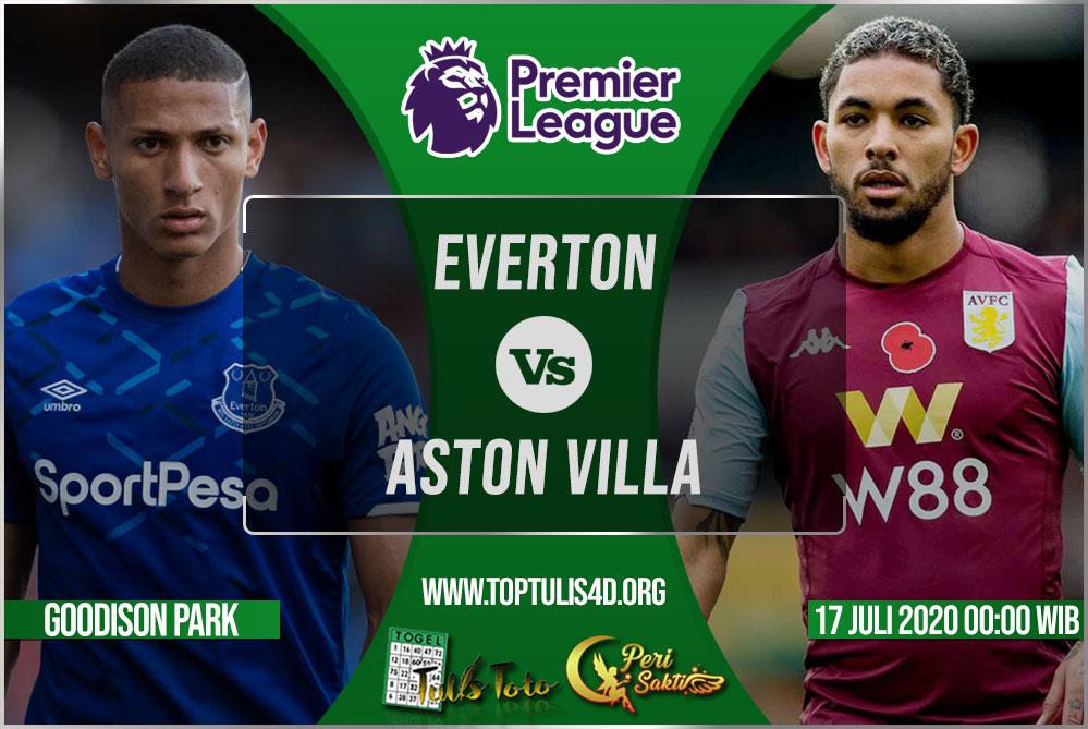 Prediksi Everton vs Aston Villa 17 Juli 2020