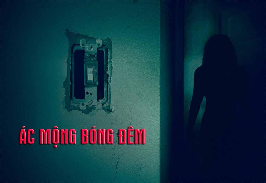 Xem Phim Ác Mộng Bóng Đêm