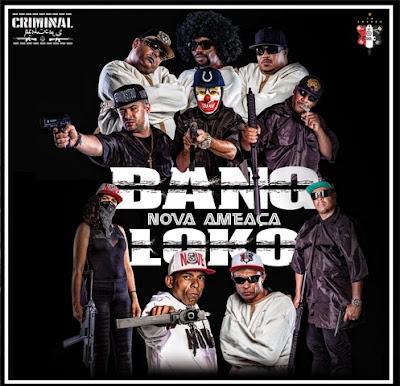 http://www.rapmineiro288.net/2016/08/bang-loko-nova-ameaca-2016.html
