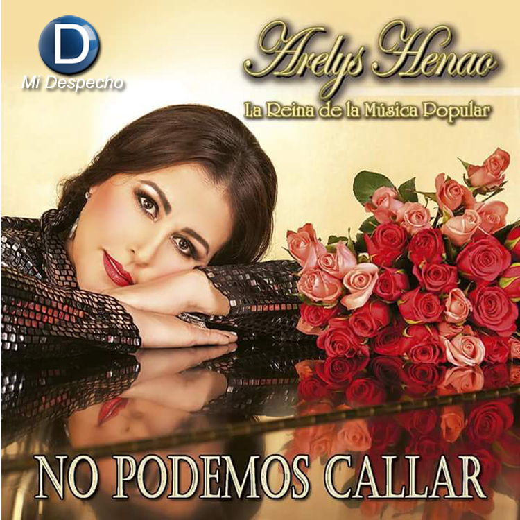Arelys Henao No Podemos Callar