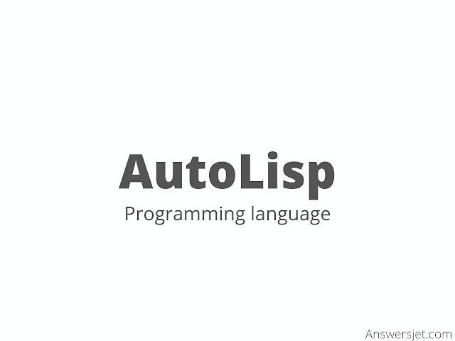 AutoLISP Programming Language