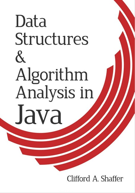 Data Structures and Algorithm Analysis: Java Version – Clifford A. Shaffer
