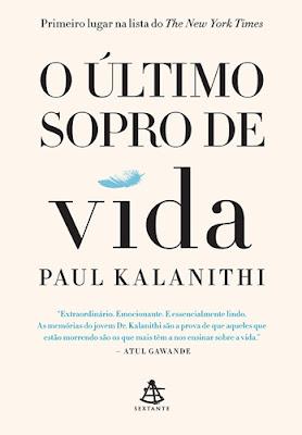 O ÚLTIMO SOPRO DE VIDA (Paul Kalanithi)