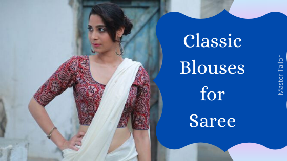 Classic Blouses for Saree