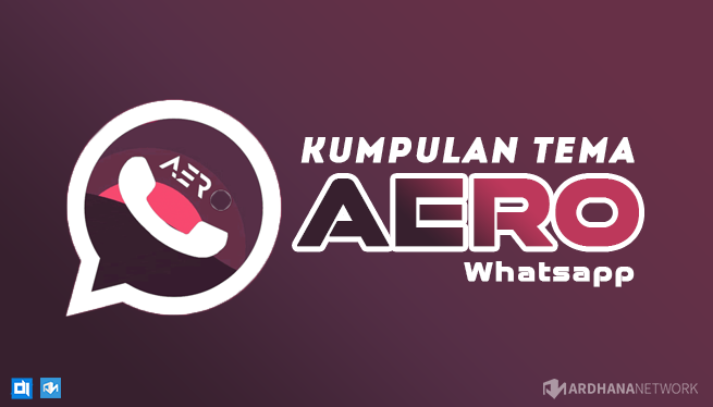 Kumpulan Tema Aero WhatsApp (Update 24 September 2019)