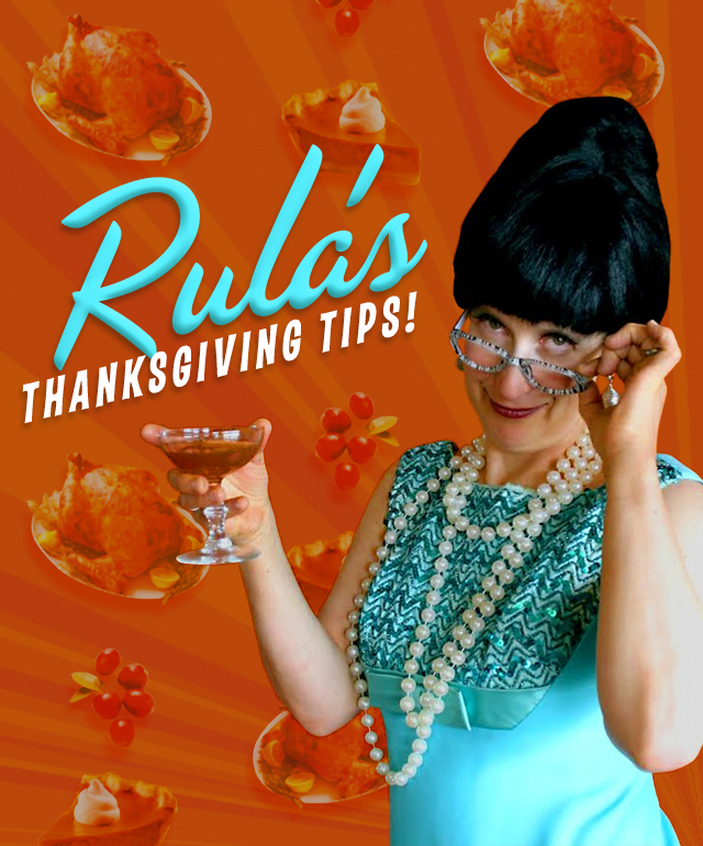 Rula's Thanksgiving Tips