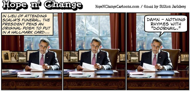 obama, obama jokes, political, humor, cartoon, conservative, hope n' change, hope and change, stilton jarlsberg, scalia, supreme court, funeral, golf, poem, cuba